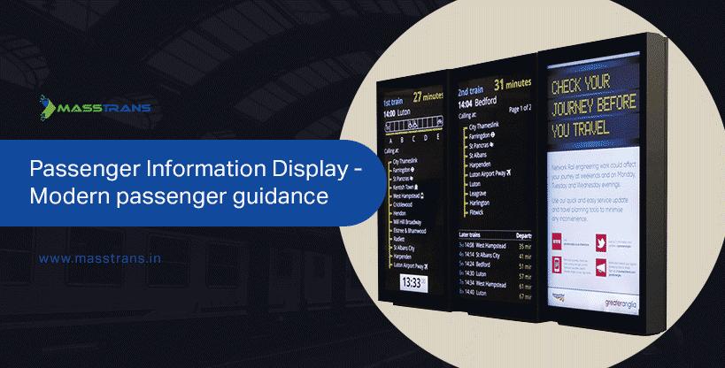 Passenger information display: Modern passenger guidance